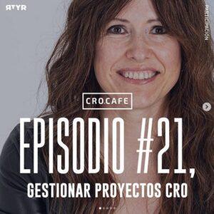 Gestión de proyectos CRO. Entrevista a Sandra Navarro en el Podcast CRO.Café